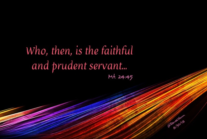 Mt. 24_25 faithful servant