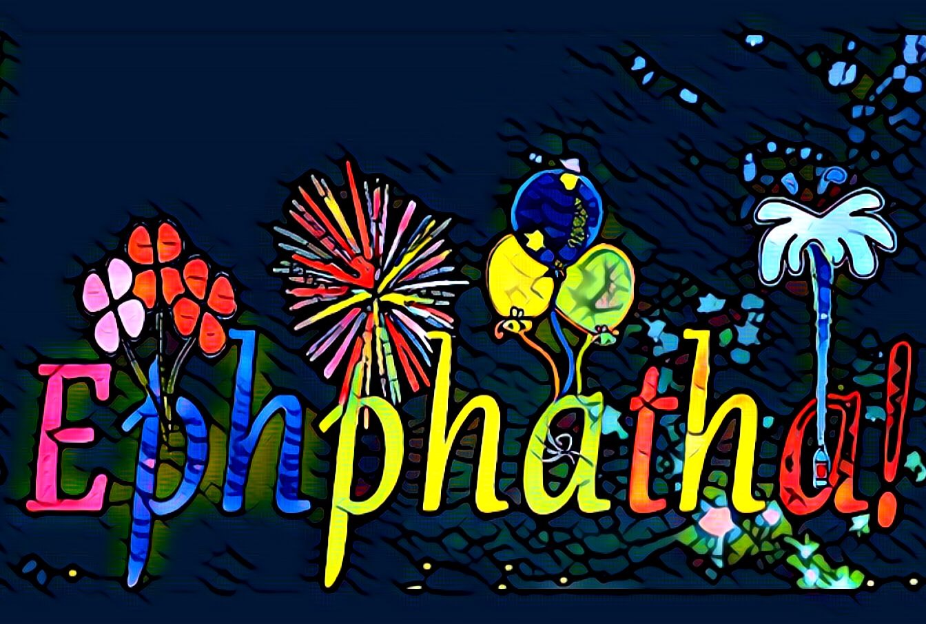 Ephphatha: The Power of Knowledge