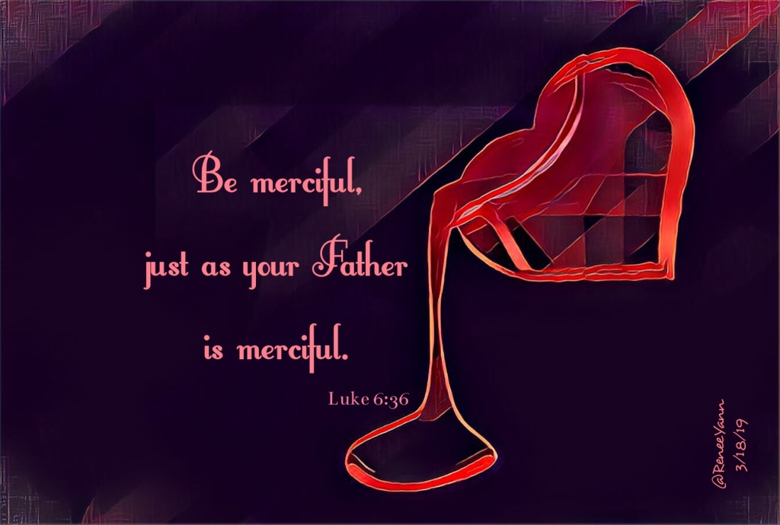 Lk6_36 be merciful