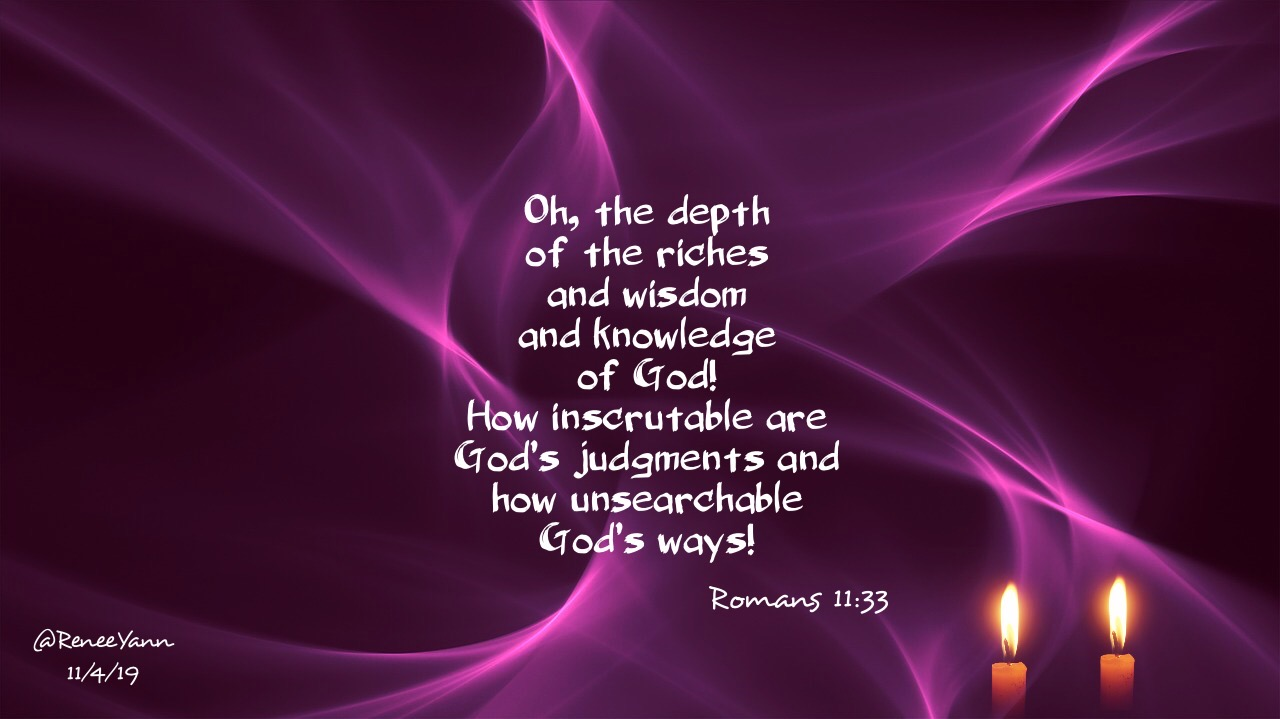 Romans11_33 depth of wisdom